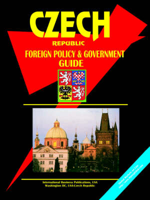 Czech Republic Foreign Policy and Government Guide