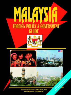 Malaysia Foreign Policy and Government Guide