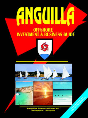 Anguilla Offshore Investment and Business Guide