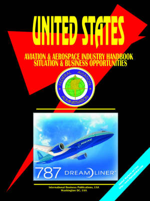 Us Aviation & Aerospace Industry Handbook