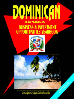 Dominican Republic Business and Investment Opportunities Yea