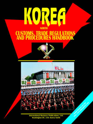 Korea North Customs Regulations and Procedures Handbook