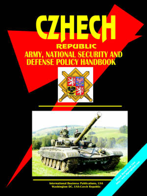 Czech Republic Army, National Security and Defense Policy Handbook