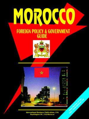 Morocco Foreign Policy and Government Guide