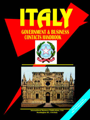 Italy Government and Business Contacts Handbook