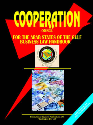 Cooperation Council of the Arab States for the Gulf Business Law Handbook