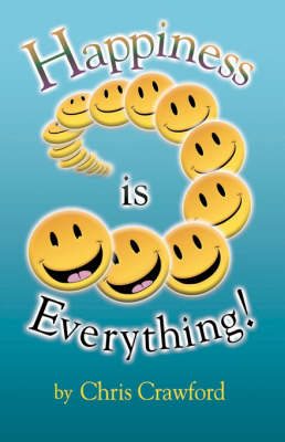 Happiness is Everything!