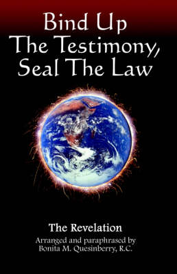 Bind Up the Testimony, Seal the Law