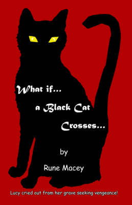 What If.A Black Cat Crosses.