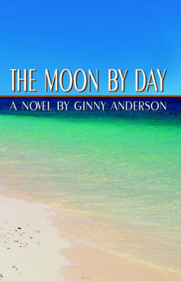 The Moon By Day