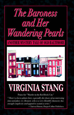 The Baroness and Her Wandering Pearls: Another Mystery Tale of Old Baltimore