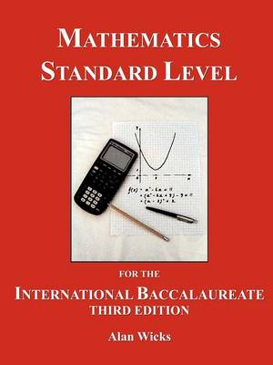 Mathematics Standard Level for the International Baccalaureate: A Text for the New Syllabus