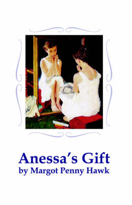Anessa's Gift