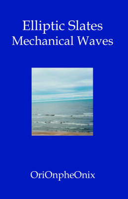 Elliptic Slates: Mechanical Waves