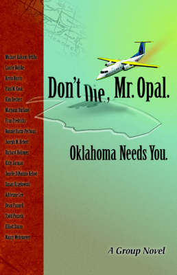 Don't Die Mr. Opal: Oklahoma Needs You