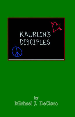 Kaurlin's Disciples