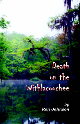 Death on the Withlacoochee