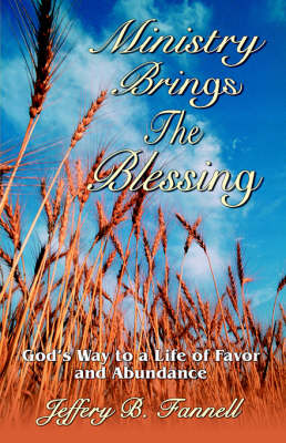 Ministry Brings the Blessing