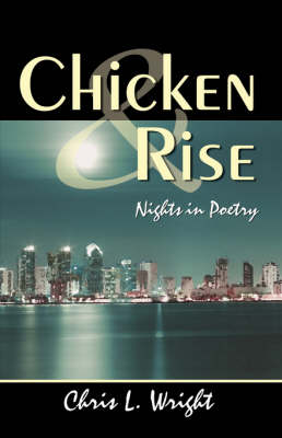 Chicken & Rise Nights in Poetry