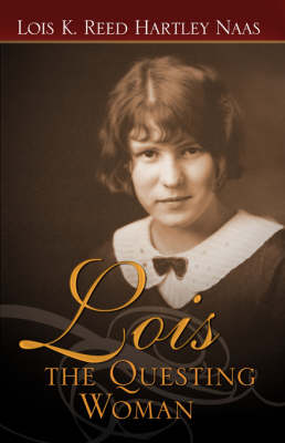 Lois: The Questing Woman