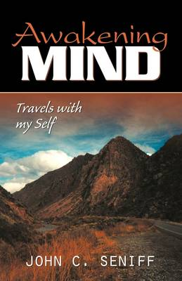 Awakening Mind: Travels with Myself