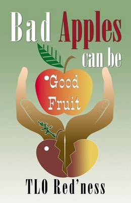Bad Apples Can Be Good Fruit