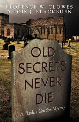Old Secrets Never Die