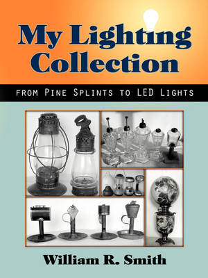 My Lighting Collection, from Pine Spints to Led Lights