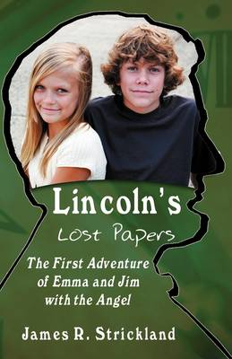 Lincoln's Lost Papers