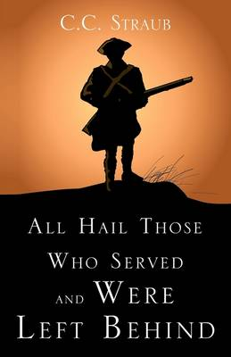 All Hail Those Who Served and Were Left Behind