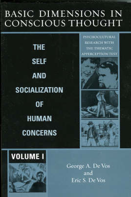 Basic Dimensions in Conscious Thought: The Self and Socialization of Human Concerns