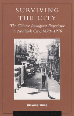 Surviving the City: The Chinese Immigrant Experience in New York City, 1890-1970