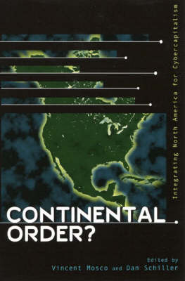 Continental Order?: Integrating North America for Cybercapitalism