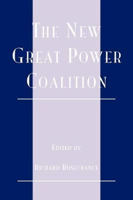 The New Great Power Coalition