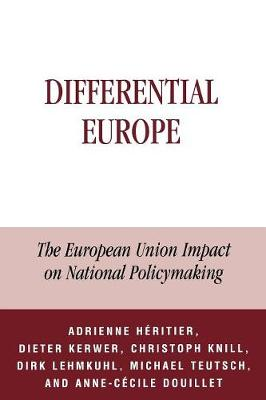 Differential Europe: The European Union Impact on National Policymaking