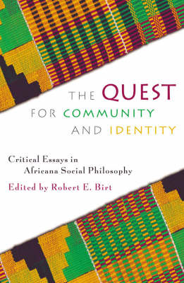 The Quest for Community and Identity: Critical Essays in Africana Social Philosophy
