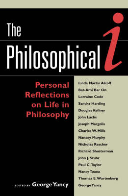 The Philosophical I: Personal Reflections on Life in Philosophy