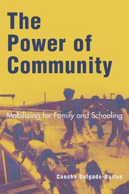 The Power of Community: Mobilizing for Family and Schooling