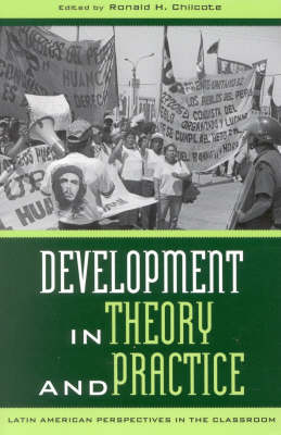 Development in Theory and Practice: Latin American Perspectives