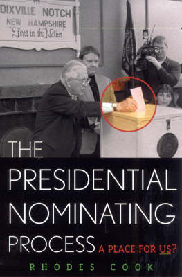 The Presidential Nominating Process: A Place for Us?