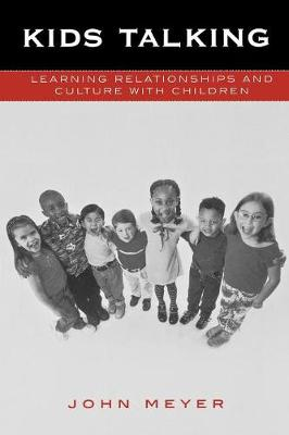Kids Talking: Learning Relationships and Culture with Children