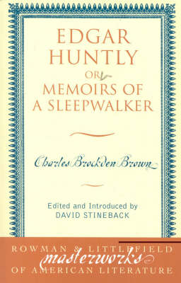 Edgar Huntly: or Memoirs of a Sleepwalker