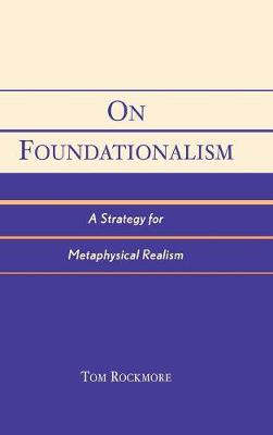 On Foundationalism: A Strategy for Metaphysical Realism