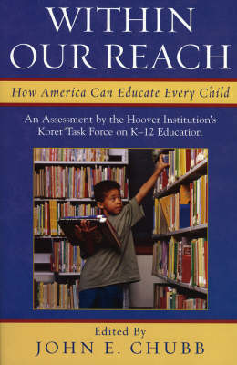 Within Our Reach: How America Can Educate Every Child