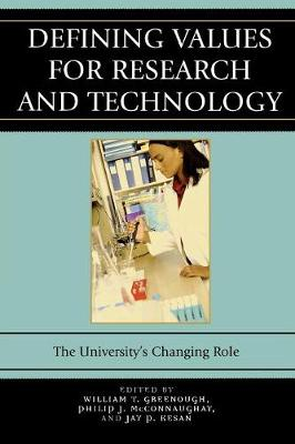 Defining Values for Research and Technology: The University's Changing Role