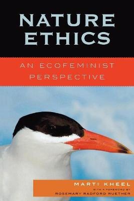 Nature Ethics: An Ecofeminist Perspective