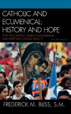 Catholic and Ecumenical: History and Hope