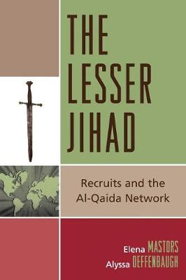 The Lesser Jihad: Recruits and the al-Qaida Network