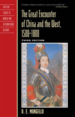 The Great Encounter of China and the West, 1500-1800