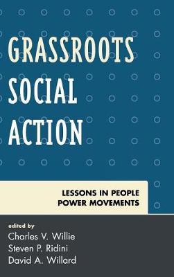 Grassroots Social Action: Lessons in People Power Movements